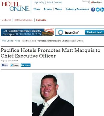 PACIFICA HOTELS PROMOTES MATT MARQUIS TO CHIEF EXECUTIVE OFFICER