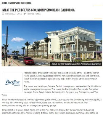 INN AT THE PIER BREAKS GROUND IN PISMO BEACH CALIFORNIA